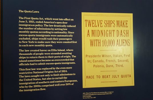 A period headline and interpretive panel describing the panic and chaos created when immigration quotas for Southern and Eastern Europeans were implemented without warning (Photo: Claire Sadar)
